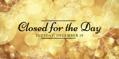 Closed Tuesday, December 19